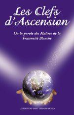 Les clefs d'ascension ou La parole des Maîtres de la Fraternité