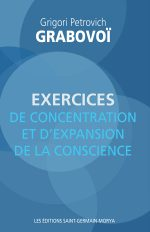 Exercices de concentration et d'expansion de la conscience