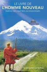Le livre de l'homme nouveau – Parole des Maîtres ascensionnés