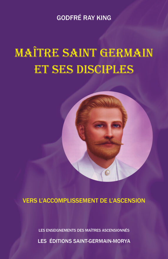 Maître Saint Germain et ses disciples